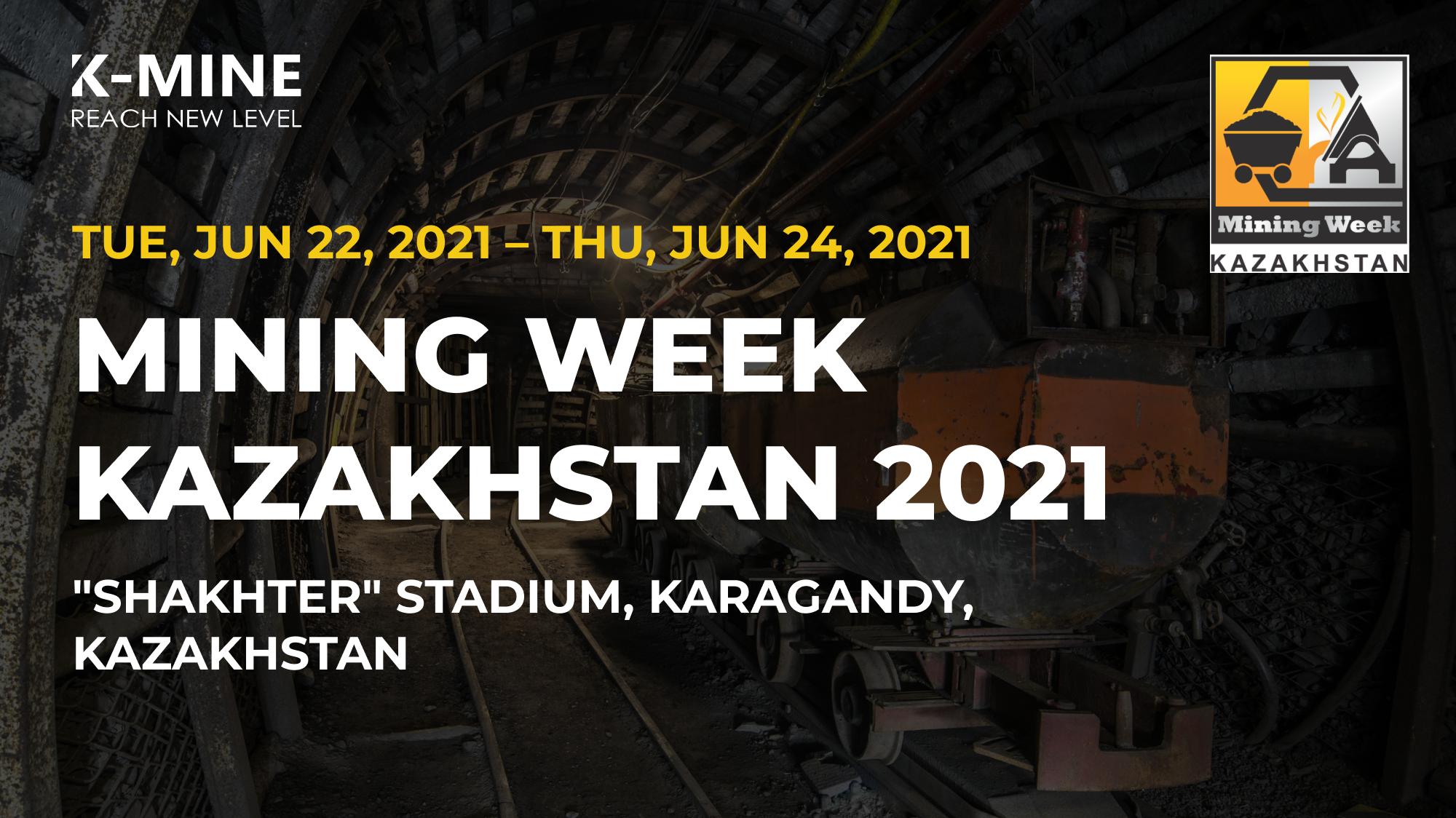 K-MINE participate Mining Week Kazakhstan 2021
